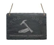 « ZIMMERMANN AUS LEIDENSCHAFT » Schiefertafel Schild