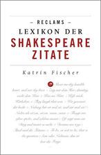 Reclams Lexikon der Shakespeare-Zitate Fischer, Katrin Reclam Universal-Biblioth