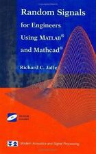 Random Signals For Engineers Using Matlab And Mathcad (modern Acoustics And S...