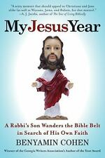 My Jesus Year: A Rabbi's Son Wanders the Bible Belt in Search of His Own