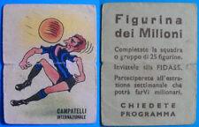 RARA FIGURINA DEI MILIONI CALCIATORI FIDASS INTER 1947/48 - CAMPATELLI