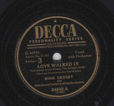 Decca A-702 Disc 24542 BING CROSBY: Love Walked In/Summer Time; Cond V
