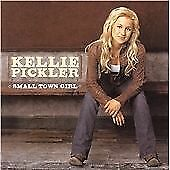 Kellie Pickler - Small Town Girl (2007)