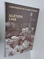 Diario 1998 Chronicles de La Bonita Período Ediciones Louis Pariente