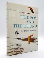 The Fox and the Hound - FIRST EDITION - 1st Printing - Daniel MANNIX 1967