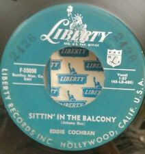 Eddie Cochran Liberty 55056 SITTIN' IN THE BALCONY (GREAT ROCKABILLY 45) OBO VG