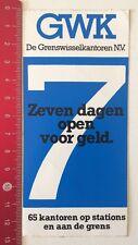 Aufkleber/Sticker: GWK De Grenswisselkantoren N.V. 7 Dagen Open/Geld (12061694)
