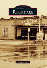 Rockdale [Images of America] [TX] [Arcadia Publishing]