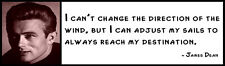 Wall Quote - James Dean -  I can't change the direction of the wind