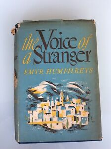 The Voice Of A Stranger By Emyr Humphreys, Eyre & Spottiswoode 1949 First HB DJ