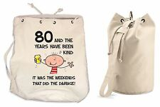 The Years Have Been Kind 80th Birthday Present Duffle Backpack Bag - Funny Gift