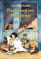 Hände weg von Mississippi von Cornelia Funke (1997, Gebundene Ausgabe)