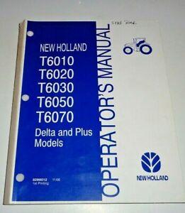 New Holland T6010 T6020 T6030 T6050 T6070 Delta & Plus Tractor Operators Manual