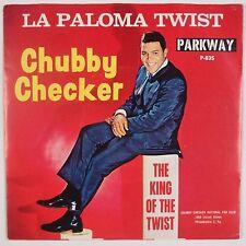 CHUBBY CHECKER: La Paloma Twist PARKWAY 45 w/ PS Super 60s ORIG