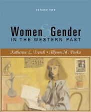 Women and Gender in the Western Past -1500 To Present -Volume II, Poska, Allyson