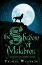 The Shadow of Malabron: The Perilous Realm: Book One (Perilous Realms), Wharton,