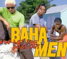 Baha Men : Who Let the Dogs Out CD