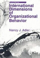 International Dimensions of Organizational Behavior by Nancy J. Adler (2002, Pap