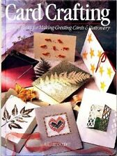 Card Crafting: Over 45 Ideas for Making Greeting C