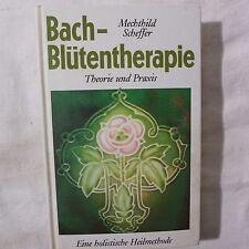 Bachblüten.-Therapie.. von 1986