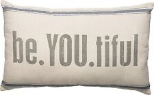 """be.YOU.tiful Beautiful Decorative Throw Pillow, 25"""" x 15"""", Primitives by Kathy"""