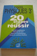 Livre PHYSIQUES  3eme 20 étapes pour réussir