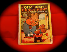 Ol' Mr. Bear's Honey Hunt,1928, written and illustrated by Harrison Cady
