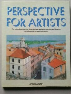 PERSPECTIVE FOR ARTISTS by Angela Gair  (Hardback) 1990
