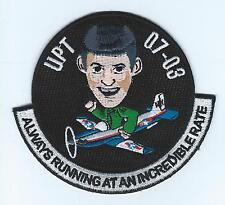"""PILOT TRAINING CLASS 07-03 """"ALWAYS RUNNING AT AN INCREDIBLE RATE"""" patch"""