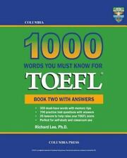 Columbia 1000 Words You Must Know for TOEFL: Book Two with Answers (Paperback or