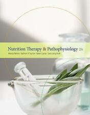 Nutrition Therapy and Pathophysiology 2e