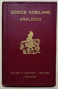 G. Degli Azzi e G. Cecchini - Codice Nobiliare Araldico - ed. 1928