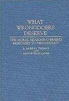 What Wrongdoers Verdienen: The Moral Reasoning hinter Antworten Sich Misconduct
