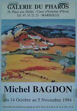 provence 1994 affiche expo Michel Bagdon galerie du Pharos à Marseille/BP51
