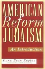 American Reform Judaism: An Introduction, Kaplan, Dana Evan, New Book