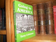 Going To America By Terry Coleman Emigration mid 19th Century Genealogy