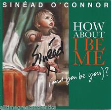 SINGER SINEAD O'CONNOR SIGNED HOW ABOUT I BE ME AND YOU BE YOU? CD COVER w/COA