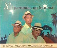 CD ''La Parranda, No Termina''Christian Pagán, Jovino González y Juan Rosa