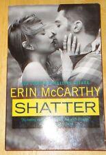 SHATTER by Erin McCarthy (2014, English Contemporary Romance Paperback)