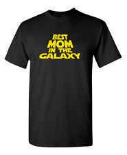 Best Mom In the Galaxy Sarcastic Humor Graphic Novelty Funny T Shirt