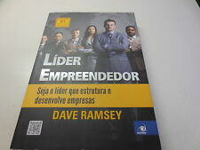 Lider Empreendedor Seja o lider que estrutura e desenvolve empresas Dave Ramsey