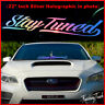Stay Tuned Vinyl Windshield Decal Holographic Oil Slick Car Sticker Banner JDM