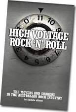 High Voltage Rock 'n' Roll Book - Australian Rock Industry by Christie Eliezer