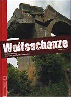 Wolfsschanze Ostpreußen Eine Bild und Textdokumentation Bilder Fotos Buch Book