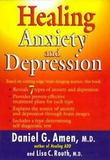 Healing Anxiety and Depression by Amen, Daniel G.