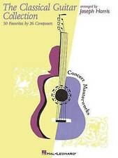 The Classical Guitar Collection: 50 Favorites by 26 Composers by Joseph Harris