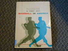 Old Vintage 1961 Baseball in America by Robert Smith Illustrated History Book