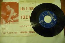 "PINA MONTANARI""GIOIA DI VIVERE-disco 45 giri 1'Stampa FONOLA It 1961"""