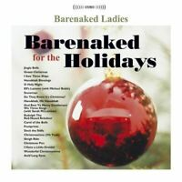 Barenaked for the Holidays [Audio CD] Barenaked Ladies