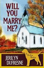 Sam Darling: Will You Marry Me? : A Sam Darling Mystery by Jerilyn Dufresne...